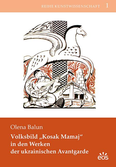 """Volksbild """"Kosak Mamaj"""" in den Werken der ukrainischen Avantgarde"""
