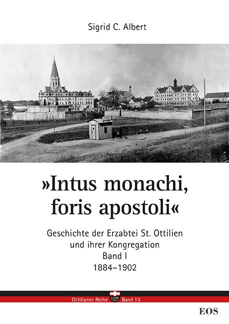 »Intus monachi, foris apostoli«