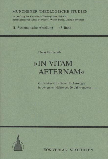 »In vitam aeternam«
