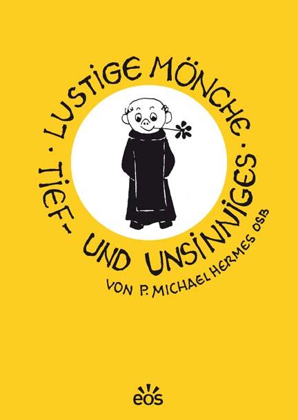 Lustige Mönche