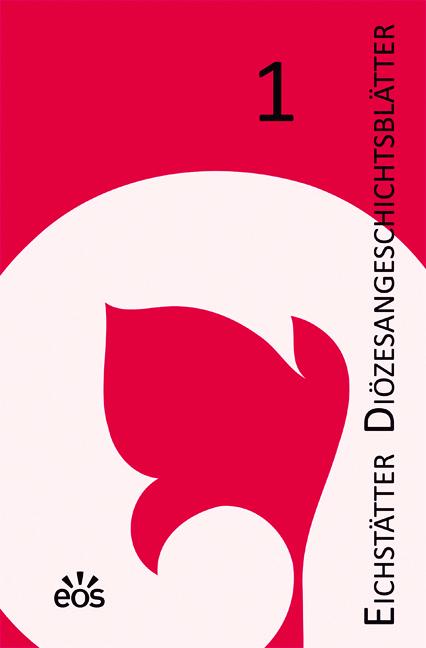 Eichstätter Diözesangeschichtsblätter 1 (2012/13)