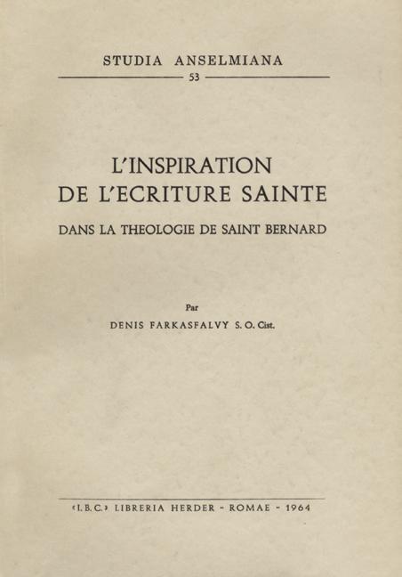 L'inspiration de l'Ecriture Sainte dans la théologie de Saint Bernard