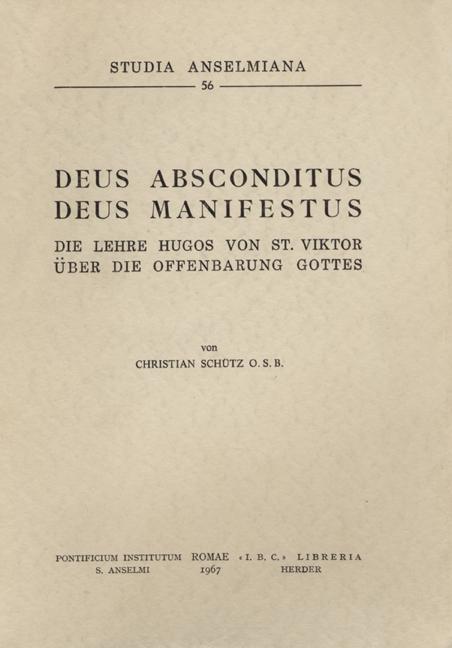 «Deus absconditus – Deus manifestus»