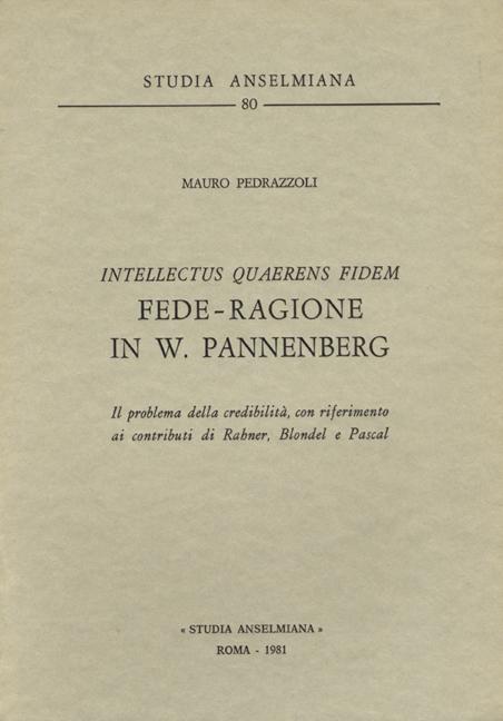 «Intellectus quaerens fidem»