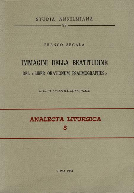 Immagini della beatitudine del «Liber orationum psalmographus»