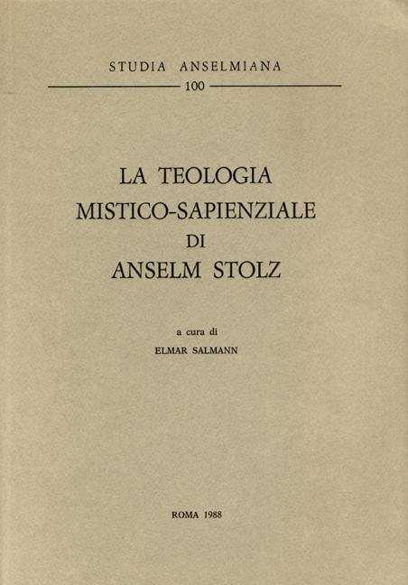 La teologia mistico-sapienziale di Anselm Stolz