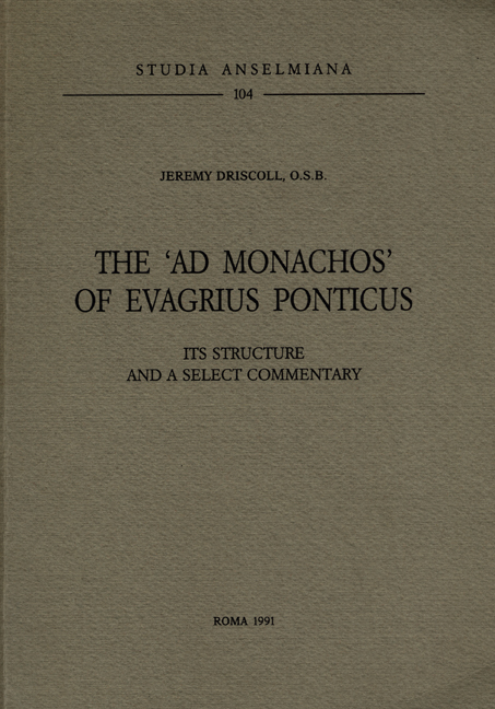 The «Ad monachos» of Evagrius Ponticus