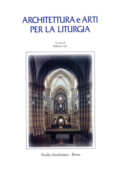 Architettura e arti per la liturgia