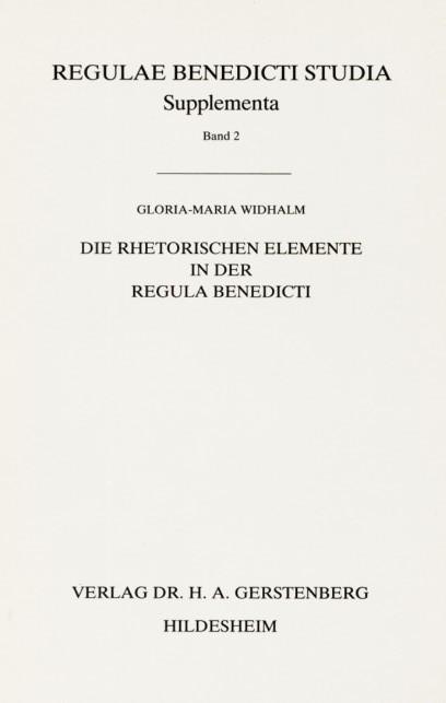 Die rhetorischen Elemente in der Regula Benedicti