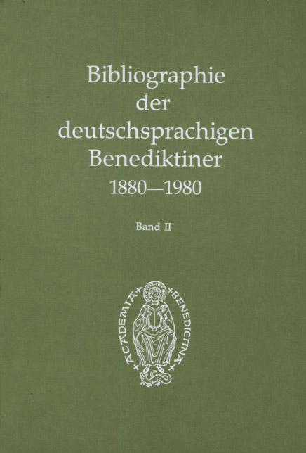 Bibliographie der deutschsprachigen Benediktiner 1880-1980