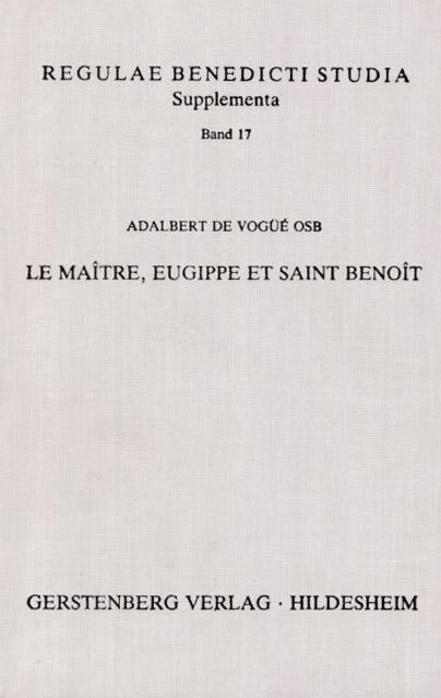Le Maître, Eugippe et saint Benoît