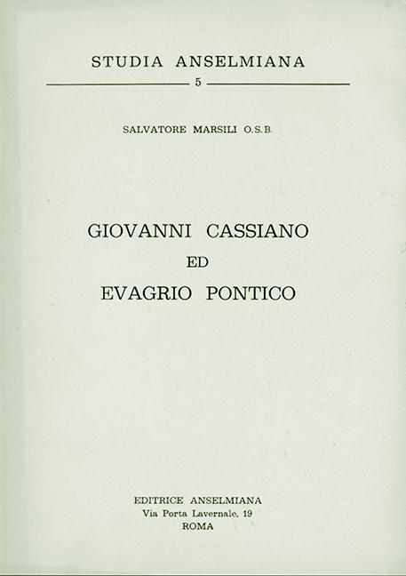 Giovanni Cassiano ed Evagrio Pontico