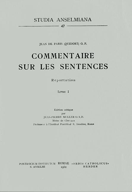 Jean de Paris (Quidort) O.P. – Commentaire sur les Sentences (Reportation). Livre I