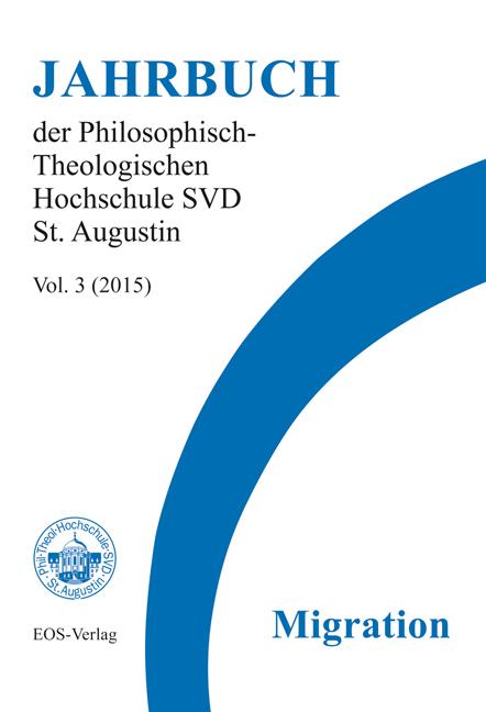 Jahrbuch der Philosophisch-Theologischen Hochschule SVD St. Augustin, vol. 3 (2015)