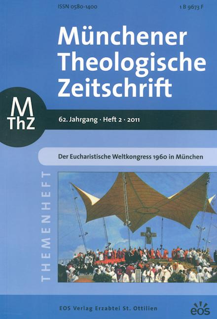 Münchener Theologische Zeitschrift 62 (2011/2)
