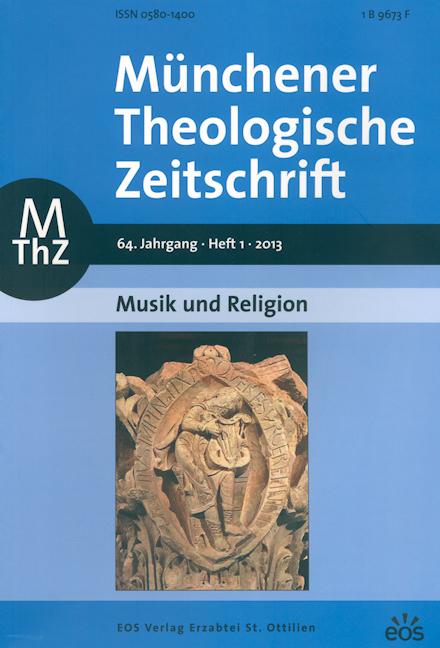Münchener Theologische Zeitschrift 64 (2013/1)