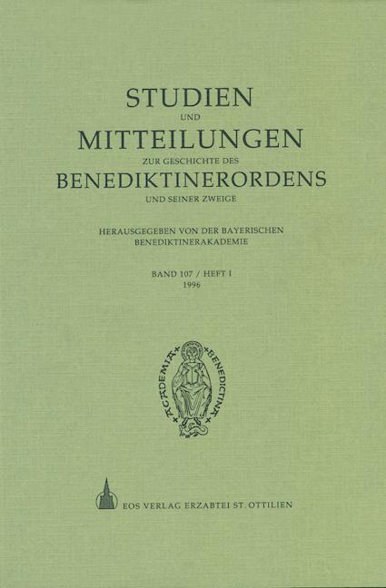 Studien und Mitteilungen zur Geschichte des Benediktinerordens 107 (1996/1)