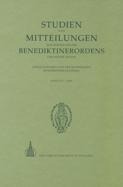 Studien und Mitteilungen zur Geschichte des Benediktinerordens 112 (2001)