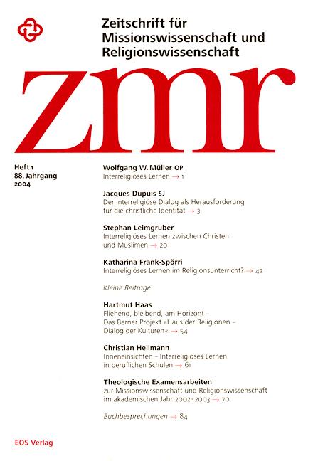 Zeitschrift für Missionswissenschaft und Religionswissenschaft 88 (2004/1)