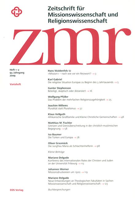 Zeitschrift für Missionswissenschaft und Religionswissenschaft 93 (2009/1-2)