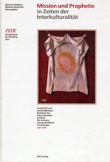 Zeitschrift für Missionswissenschaft und Religionswissenschaft 95 (2011)