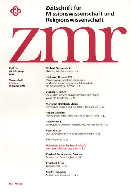 Zeitschrift für Missionswissenschaft und Religionswissenschaft 96 (2012/1-2)