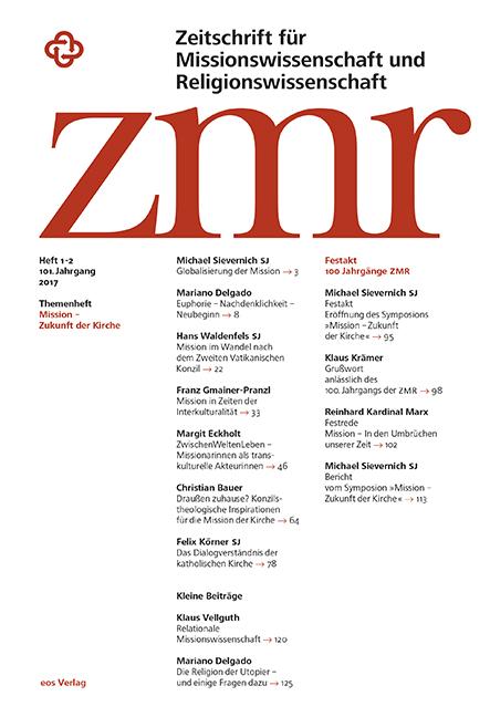 Zeitschrift für Missionswissenschaft und Religionswissenschaft 101 (2017/1-2)