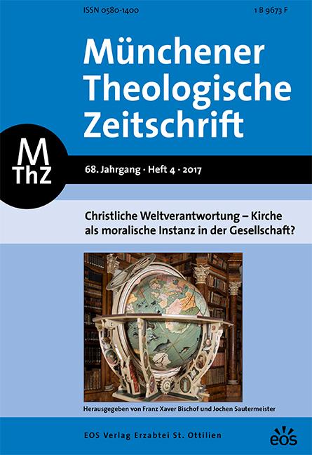 Münchener Theologische Zeitschrift 68 (2017/4)