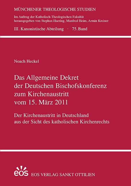 Das Allgemeine Dekret der Deutschen Bischofskonferenz zum Kirchenaustritt vom 15. März 2011
