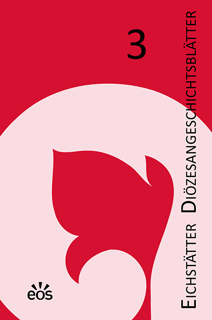 Eichstätter Diözesangeschichtsblätter 3 (2016/17)