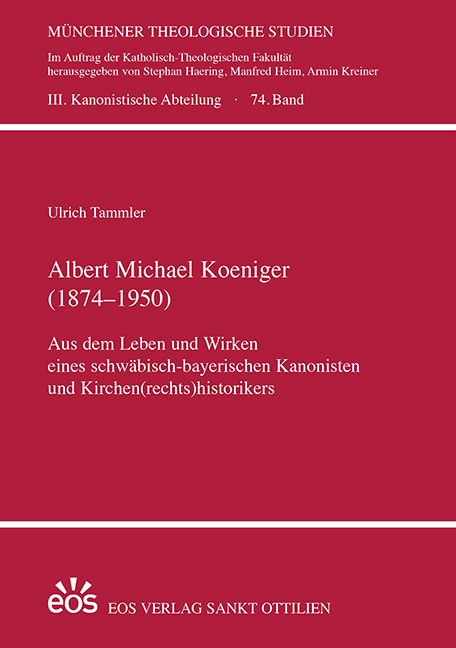 Albert Michael Koeniger (1874–1950) (ebook)