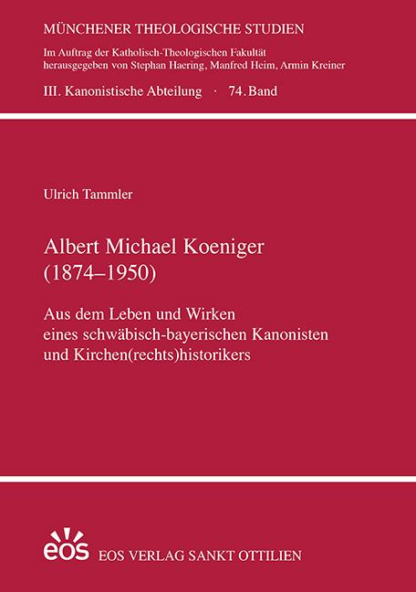 Albert Michael Koeniger (1874–1950)