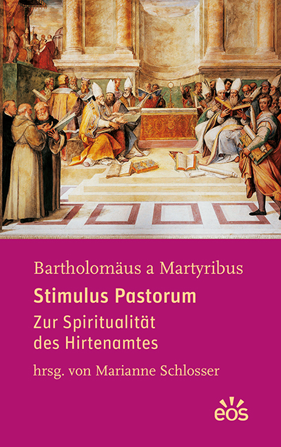 Bartholomäus a Martyribus: Stimulus Pastorum