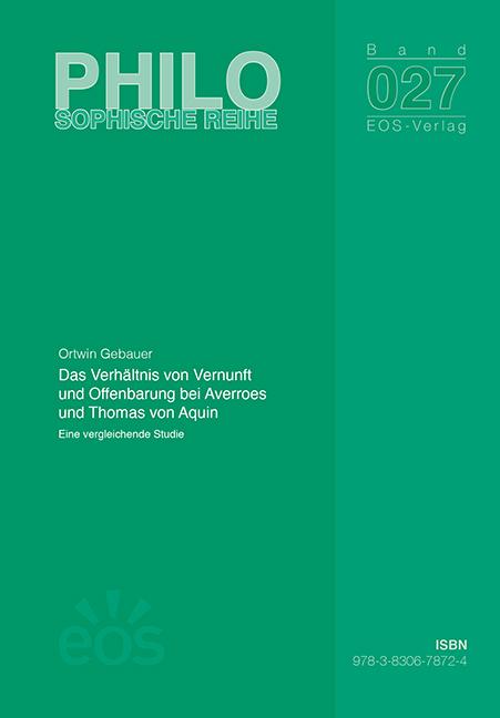 Das Verhältnis von Vernunft und Offenbarung bei Averroes und Thomas von Aquin