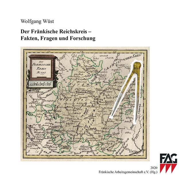 Der fränkische Reichskreis – Fakten, Fragen und Forschung