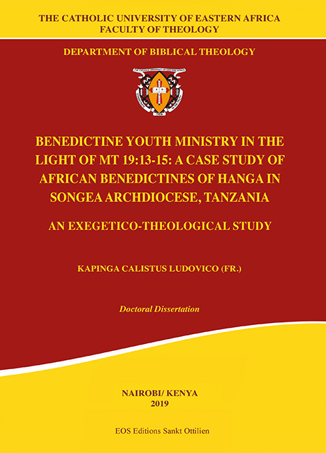 Benedictine Youth Ministry in the Light of Mt 19:13-15: A Case Study of African Benedictines of Hanga in Songea Archdiocese, Tanzania