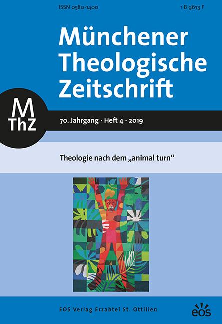 Münchener Theologische Zeitschrift 70 (2019/4)