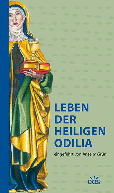 Leben der hl. Odilia