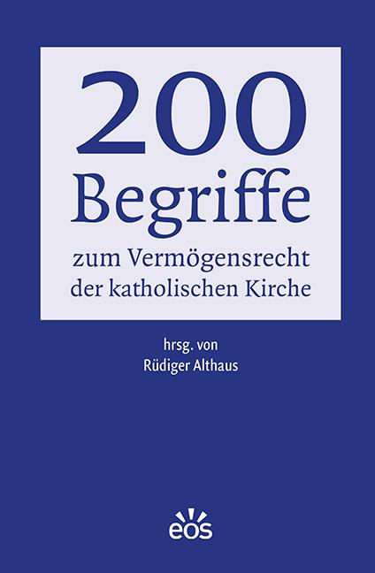 200 Begriffe zum Vermögensrecht der katholischen Kirche (ebook)