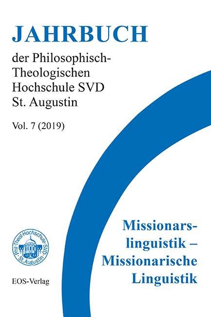 Jahrbuch der Philosophisch-Theologischen Hochschule SVD St. Augustin, vol. 7 (2019)