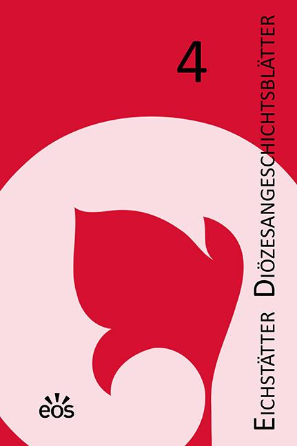 Eichstätter Diözesangeschichtsblätter 4 (2018/19)