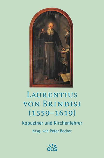 Laurentius von Brindisi (1559-1619)