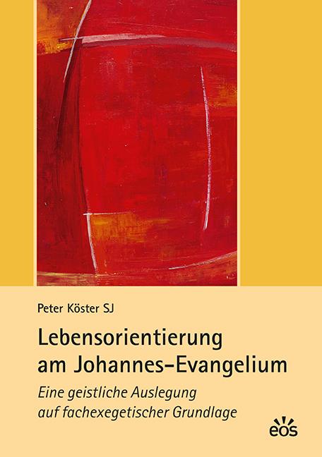Lebens-Orientierung am Johannes-Evangelium