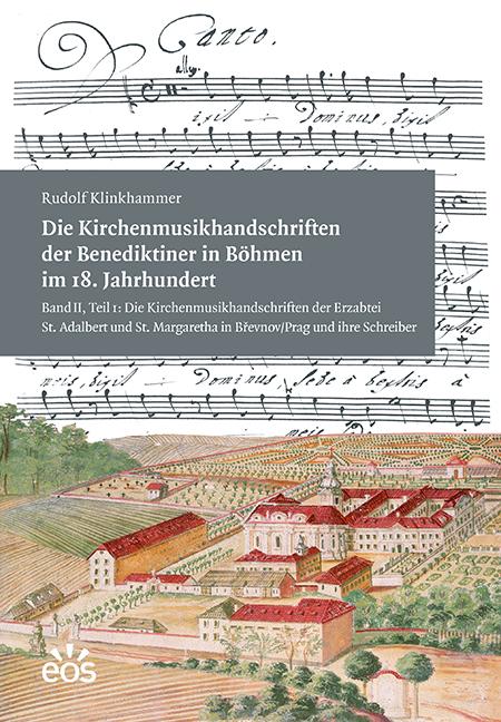 Die Kirchenmusikhandschriften der Benediktiner in Böhmen im 18. Jahrhundert II