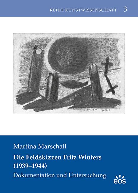Die Feldskizzen Fritz Winters (1939–1944)