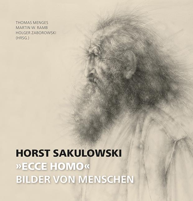 Horst Sakulowski: »Ecce Homo«