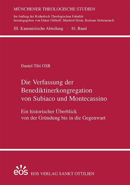 Die Verfassung der Benediktinerkongregation von Subiaco und Montecassino