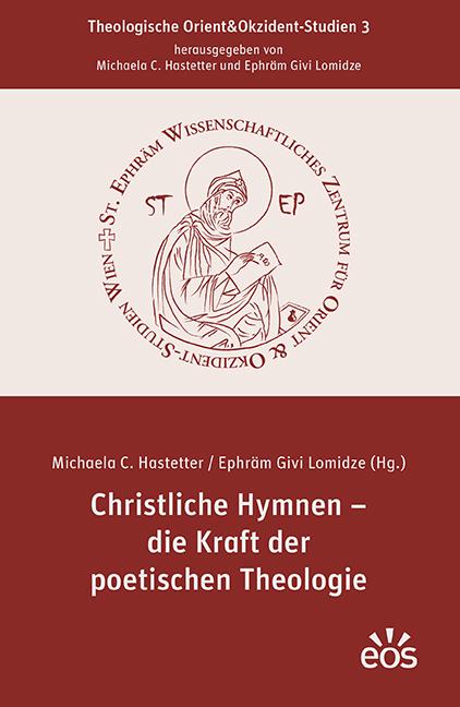 Christliche Hymnen –  die Kraft der poetischen Theologie
