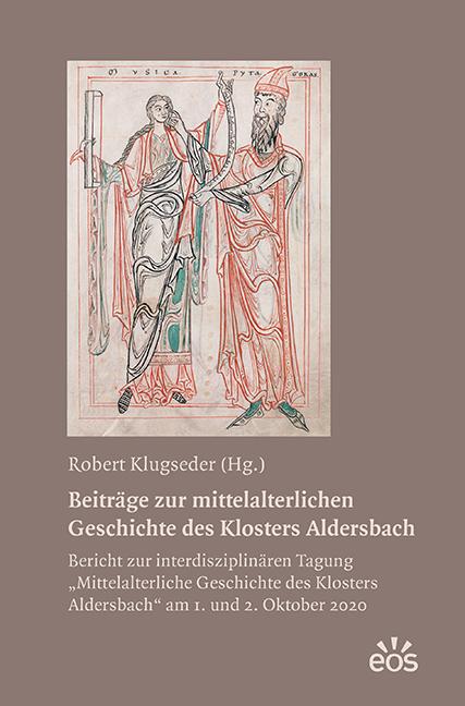 Beiträge zur mittelalterlichen  Geschichte des Klosters Aldersbach