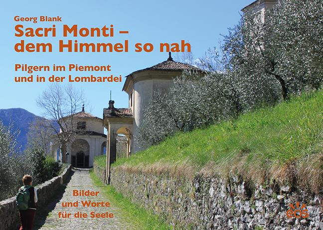 Sacri Monti – dem Himmel so nah